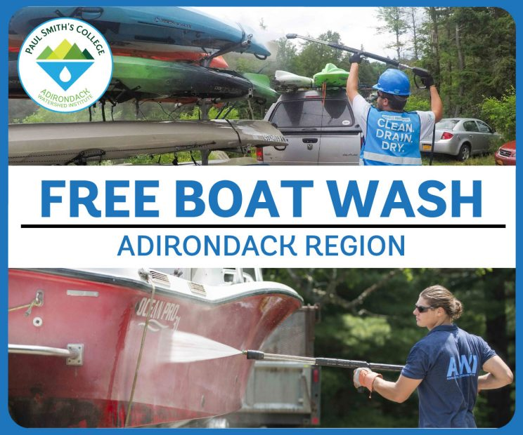 Paul Smith's College Watershed Institute flyer -- Free Boat Wash, Adirondack Region. Clean. Drain. Dry.